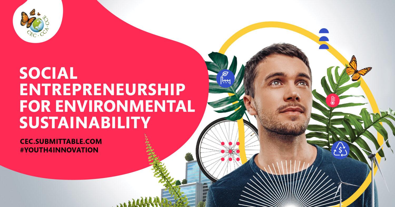 Social Entrepreneurship for Environmental Sustainability!
